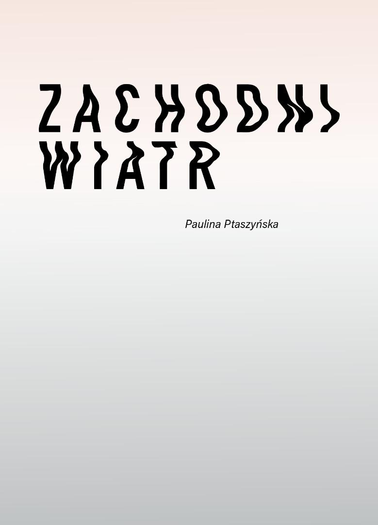baner informujący o tytule wystawy - wiatr zachodni