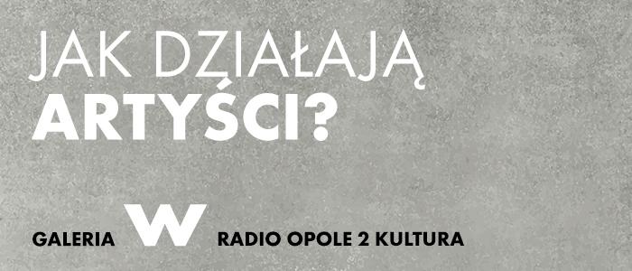 jak_dzialaja_artysci-OPOLE
