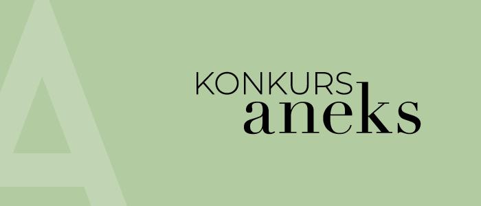 Konkurs Aneks GSW Opole