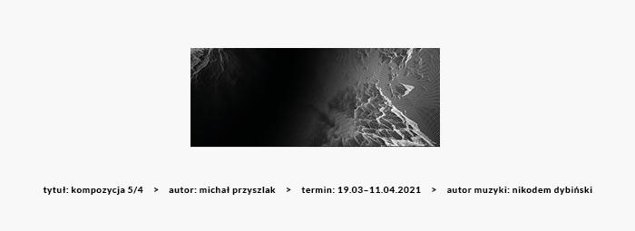 banerek informujący o wystawie pt. kompozycja 5/4