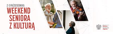 baner informacyjny o weekendzie z kulturą dla seniora