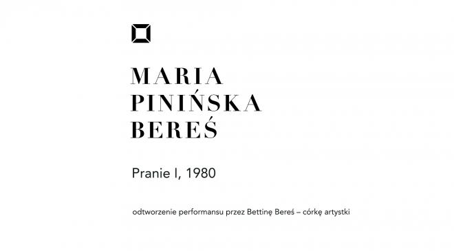 Pranie I, odtworzenie performansu Marii Pinińskiej-Bereś
